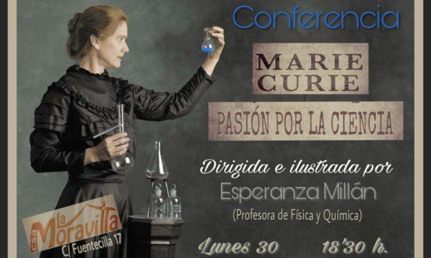 Madame Curie en La Moravilla