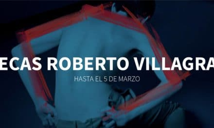 XVI Edición de las Becas Roberto Villagraz