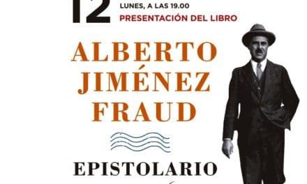 Presentación epistolario Alberto Jiménez Fraud