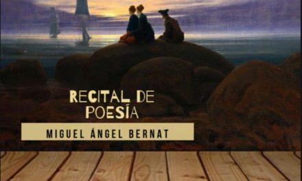Recital de poesía de Miguel Ángel Bernat