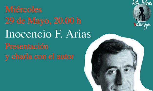 Inocencio Arias en «Los libros salvajes»