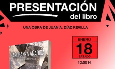 El villaodonense Juan A. Díaz Revilla presenta Añoranza añadida, su primer libro
