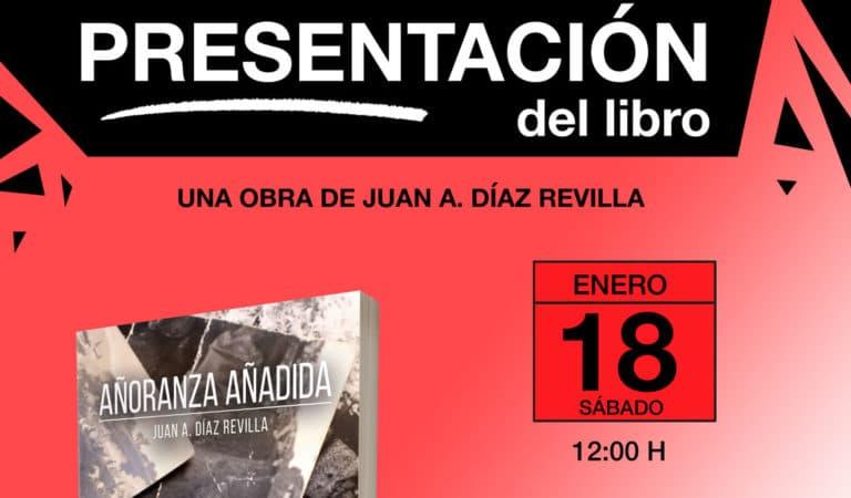 El villaodonense Juan A. Díaz Revilla presenta Añoranza añadida