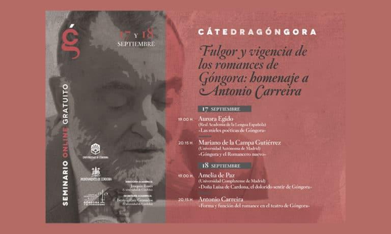 «Fulgor y vigencia de los romances de Góngora»: un homenaje a Antonio Carreira