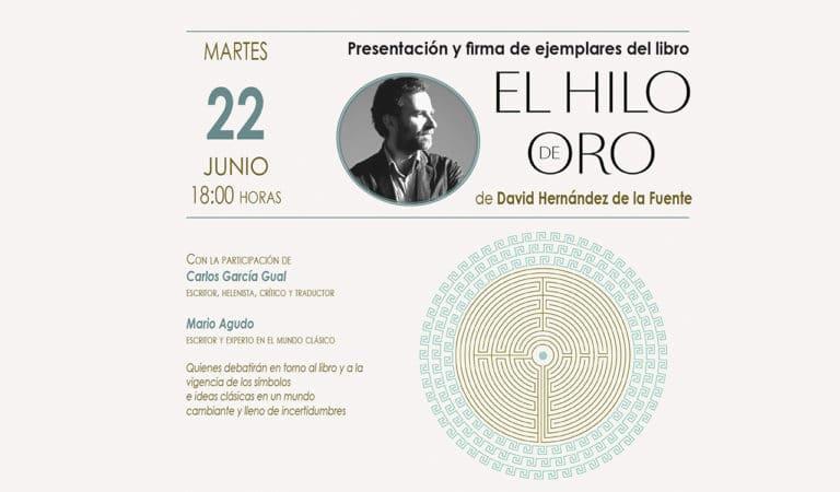 Se presenta «El hilo de oro» de David Hernández, este martes en el Coliseo